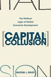 Capital and Collusion by Hilton L. Root