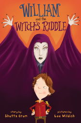 William and the Witch's Riddle by Shutta Crum