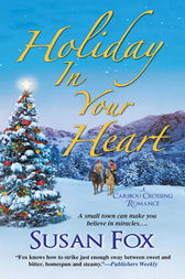 Holiday in Your Heart by Susan Fox