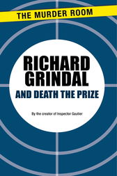 And Death the Prize by Richard Grindal