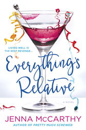 Everything's Relative by Jenna McCarthy