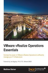 VMware vRealize Operations Essentials by Matthew Steiner