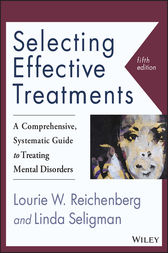 Selecting Effective Treatments by Lourie W. Reichenberg