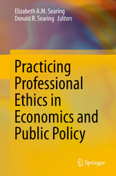 Practicing Professional Ethics in Economics and Public Policy by Elizabeth Searing
