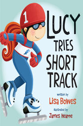 Lucy Tries Short Track by Lisa Bowes