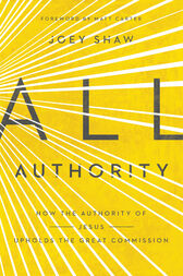All Authority by Joey Shaw