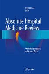 Absolute Hospital Medicine Review by Kevin Conrad