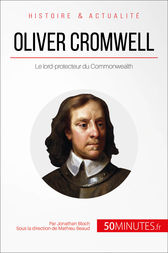 Oliver Cromwell, lord-protecteur du Commonwealth by Jonathan Bloch