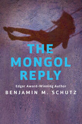 The Mongol Reply by Benjamin M. Schutz