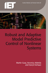 Robust and Adaptive Model Predictive Control of Nonlinear Systems by Martin Guay