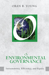 On Environmental Governance by Oran R Young