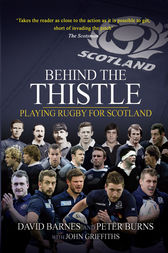 Behind the Thistle by David Barnes
