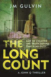 The Long Count by JM Gulvin