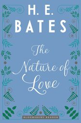 The Nature of Love by H.E. Bates