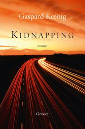 Kidnapping by Gaspard Koenig
