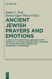 Ancient Jewish Prayers and Emotions by Stefan C. Reif
