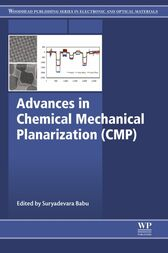 Advances in Chemical Mechanical Planarization (CMP) by Suryadevara Babu