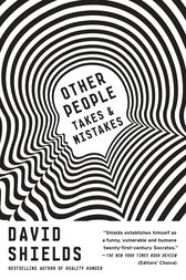 Other People by David Shields