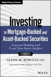 Investing in Mortgage-Backed and Asset-Backed Securities by Glenn M. Schultz