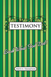Testimony by Patty E. Thompson