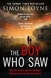 The Boy Who Saw: A gripping thriller that will keep you hooked by Simon Toyne