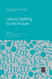 Library Staffing for the Future by Samantha Schmehl Hines