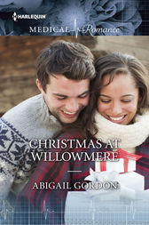 Christmas at Willowmere by Abigail Gordon