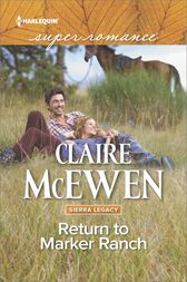 Return to Marker Ranch by Claire McEwen
