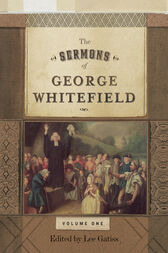 The Sermons of George Whitefield (Two-Volume Set) by George Whitefield