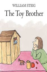 The Toy Brother by William Steig