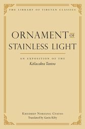 Ornament of Stainless Light by Khedrup Norsang Gyatso