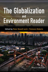 The Globalization and Environment Reader by Peter Newell