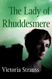 The Lady of Rhuddesmere by Victoria Strauss