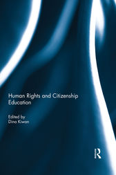 Human Rights and Citizenship Education by Dina Kiwan
