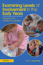Examining Levels of Involvement in the Early Years by Annie Woods