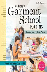 Ms. Figgy's Garment School for Girls by Shelly Figueroa