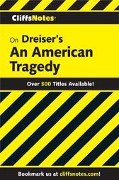 CliffsNotes on Dreiser's An American Tragedy by Martin Bucco