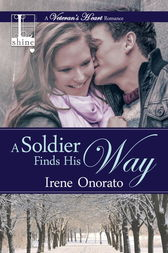 A Soldier Finds His Way by Irene Onorato