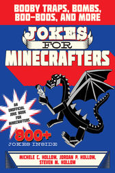 Jokes for Minecrafters by Michele C. Hollow