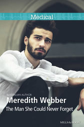 The Man She Could Never Forget by Meredith Webber