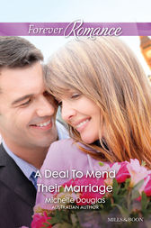 A Deal To Mend Their Marriage by Michelle Douglas