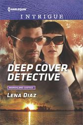 Deep Cover Detective by Lena Diaz