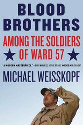 Blood Brothers by Michael Weisskopf