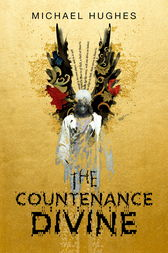 The Countenance Divine by Michael Hughes