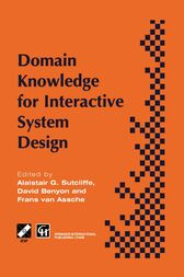 Domain Knowledge for Interactive System Design by Alistair G. Sutcliffe