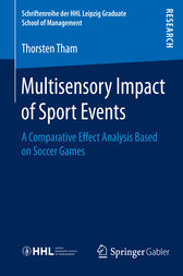 Multisensory Impact of Sport Events by Thorsten Tham