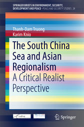 The South China Sea and Asian Regionalism by Thanh-Dam Truong