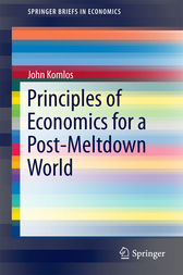 Principles of Economics for a Post-Meltdown World by John Komlos