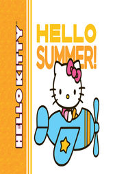 Hello Kitty, Hello Summer! by Jean Hirashima