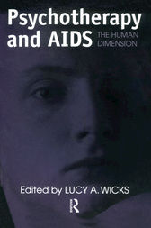 Psychotherapy And AIDS by Lucy A. Wicks